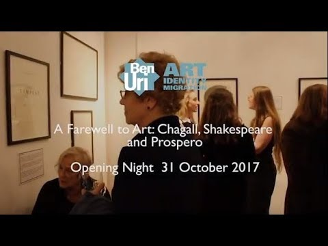 A Farewell to Art: Chagall, Shakespeare and Prospero Exhibition - Opening Night at Ben Uri Gallery