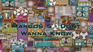 Maroon 5   Dont Wanna Know 320kbps Mp3 Free Download Mp3 Lovers