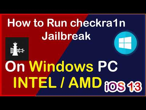 Checkra1n jailbreak: 100% complete guide - Run on Windows AMD / Intel Pc 100% Free