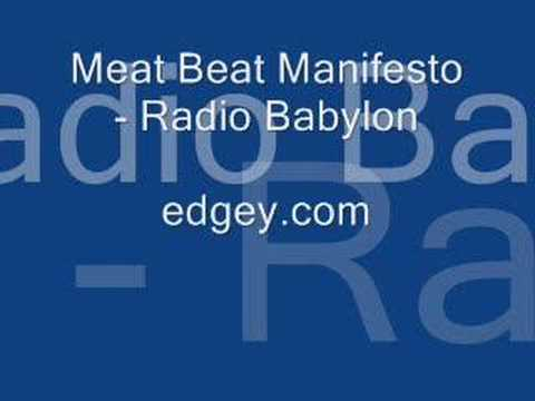 Meat Beat Manifesto - Radio Babylon