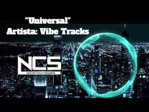 Free Music. Universal Vibe Tracks // No Copyright NCS.