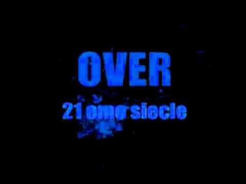 Over-21 eme siecle.avi