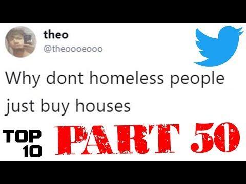 Top 10 Dumbest Tweets - Part 50