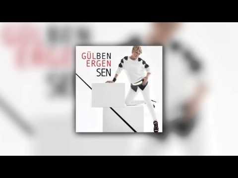 Gülben Ergen - Sen (Burak Yeter Remix)