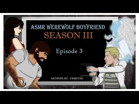 ASMR WEREWOLF SERIES- Episode 5: `Embrace The Beast` {SEASON