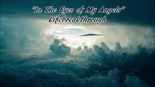 In The Eyes Of My Angels - Country Gospel & Inspirational Song by Lifebreakthrough