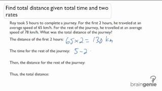 vuclip 2.3.1 Find total distance given total time and two rates-word problem