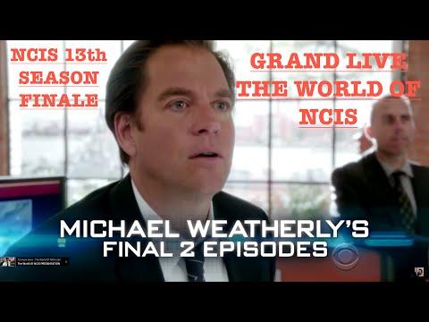 "NCIS SEASON 13 FINALE : MICHAEL WEATHERLY'S FAREWELL GRAND LIVE DE ""THE WORLD OF NCIS"""