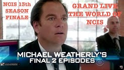 "NCIS SEASON 13 FINALE : MICHAEL WEATHERLY'S FAREWELL GRAND LIVE DE ""THE WORLD OF NCIS"""
