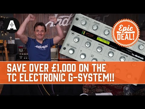 Our BIGGEST Epic Deal EVER!! - Save Over £1,000 on the TC Electronic G-System - NOW ALL SOLD OUT