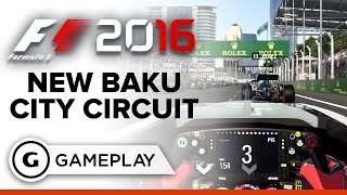Tackling the New Baku Street Circuit - F1 2016 Gameplay