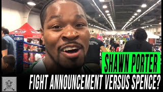 SHAWN PORTER TEASES FIGHT ANNOUNCEMENT AGAINST ERROL SPENCE JR 👀