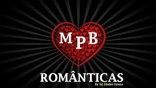 Baixar MPB 💓 ROMÂNTICAS.