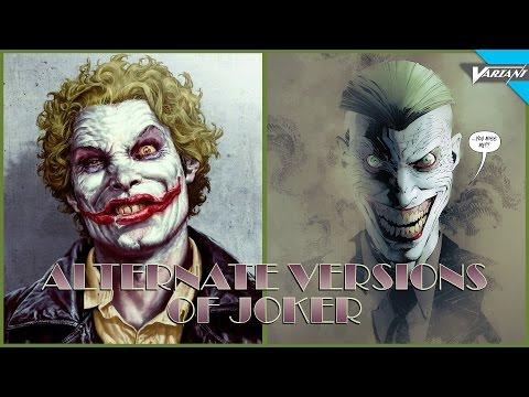 The Alternate Versions Of Joker!