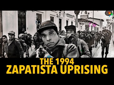 The 1994 Zapatista Uprising