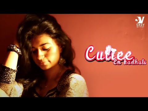 Cutiee - En Kaadhali   Tamil independent music video   Vijay Manza ft.Shree J Kanth   Harija