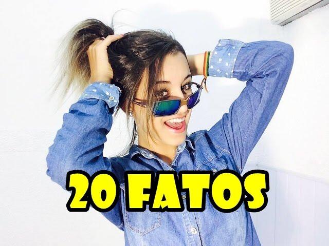 20 FATOS SOBRE MIM