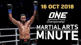 ONE: Martial Arts Minute | 16 October 2018