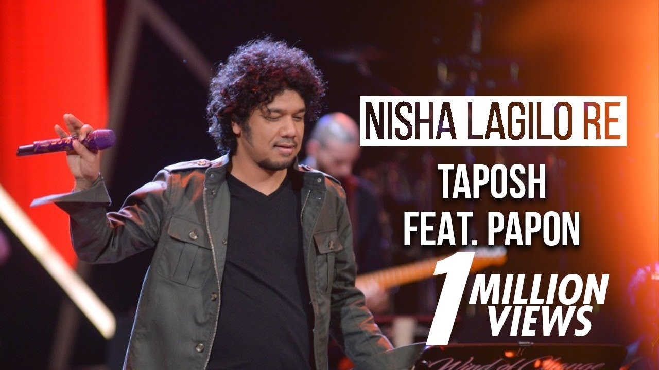 NISHA LAGILO RE - TAPOSH FEAT. PAPON : OMZ WIND OF CHANGE [ S:06 ]