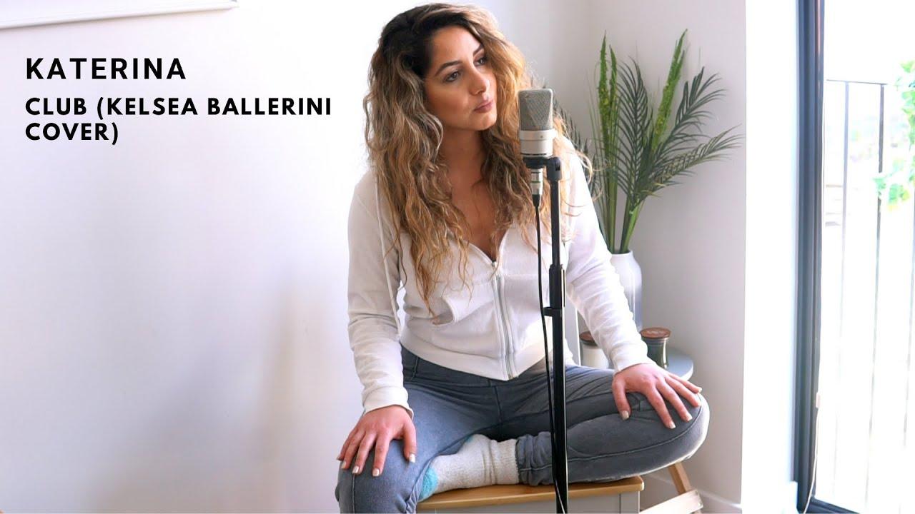 Kelsea Ballerini - Club I Katerina Cover