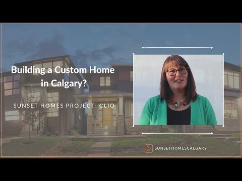 Building a Custom Home in Calgary? Sunset Homes Projects:Clio
