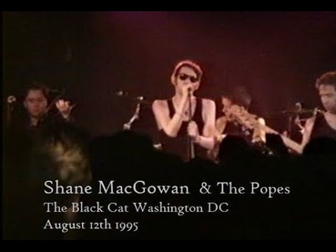 Shane MacGowan and The Popes Live at The Black Cat Washington DC