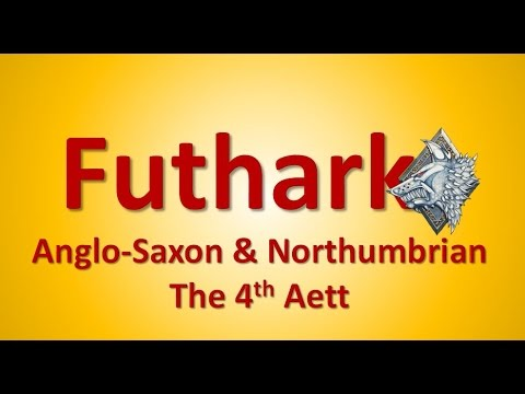 Futhark   Runes and their Basic Meanings 8   Anglo Saxon and Northumbrian