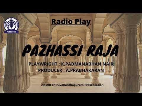 Radio Play - Pazhassi Raja By K. Padmanabham Nair