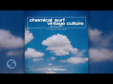 Chemical Surf, Vintage Culture - Feeling Good (Croatia Squad Remix) PREVIEW