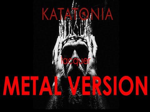 Download  Katatonia Lacquer with s un METAL VERSION from City Burials album 2020 Gratis, download lagu terbaru