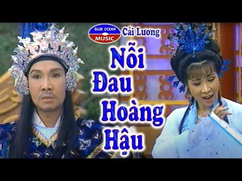 Cai Luong Noi Dau Hoang Hau (Phuong Mai, Vu Linh, Kim Tu Long)
