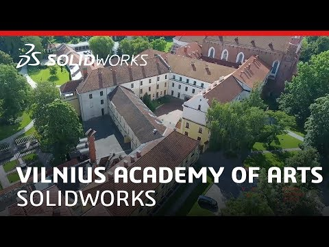 Vilnius Academy of Arts - Education and Entrepreneurship - SOLIDWORKS