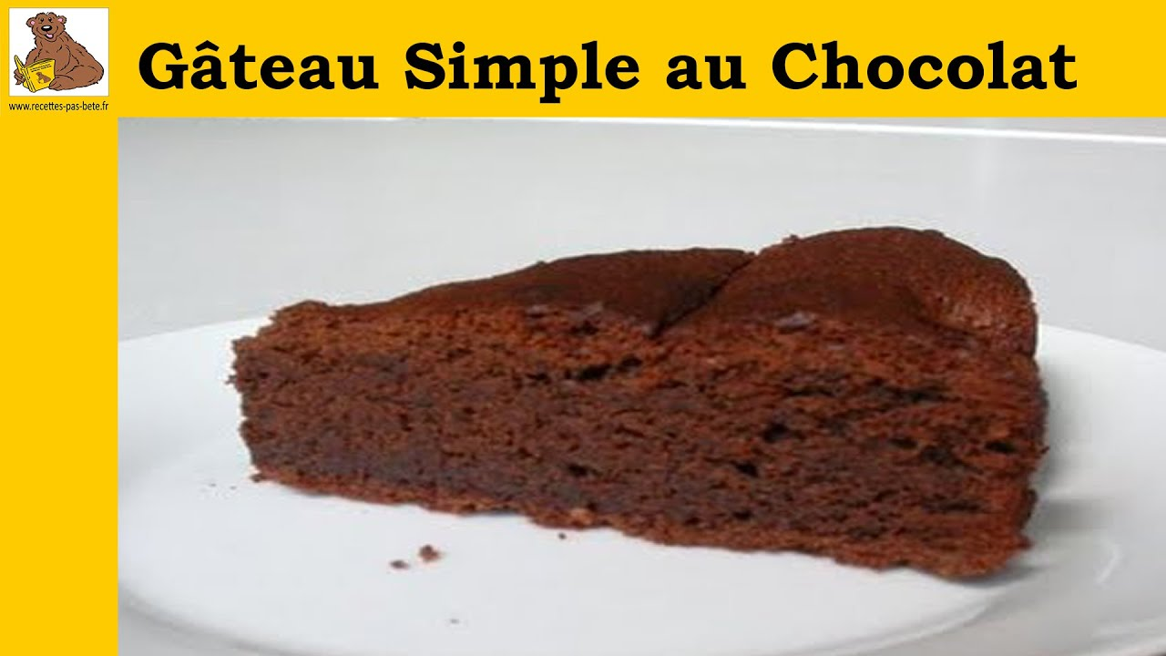 G teau simple au chocolat recette facile - Gateau simple a faire ...