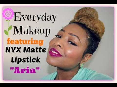 Everyday Makeup Look with NYX matte lipstick Aria - YouTube