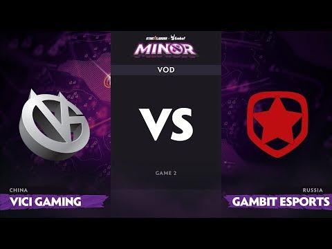 Gambit vs Vici Gaming - StarLadder ImbaTV Minor - Game 2