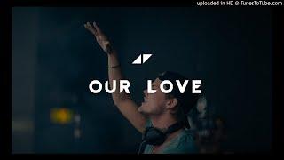 Avicii Our Love.mp3
