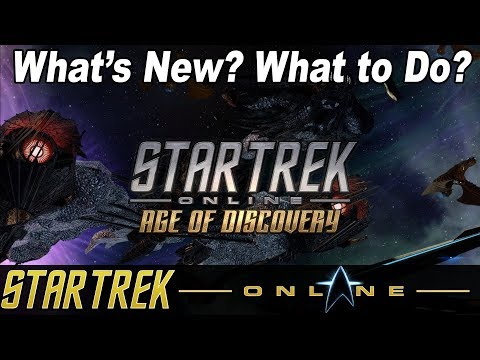 Star Trek Online - Age of Discovery Introduction - What to Do and What's New