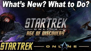 Star Trek Online - Age of Discovery Introduction - What to Do and What