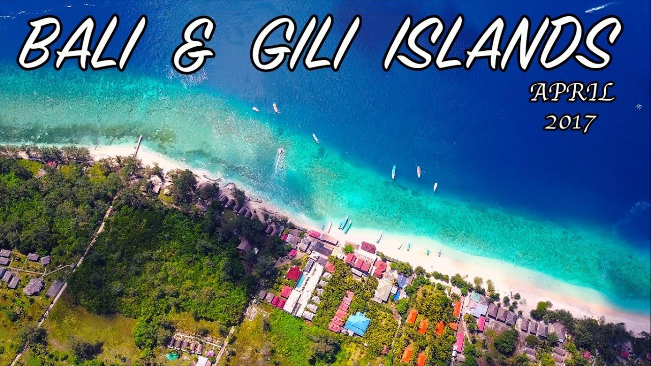 BALI & GILI ISLANDS APRIL 2017 (DJI Mavic + GoPro5) - YouTube