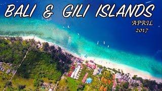 BALI & GILI ISLANDS APRIL 2017 (DJI Mavic + GoPro5)