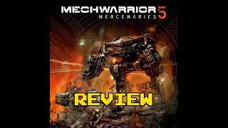 MechWarrior 5 Mercenaries Review (Video Game Video Review)