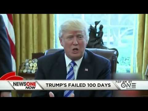 Dissecting Trump's Failed First 100 Days
