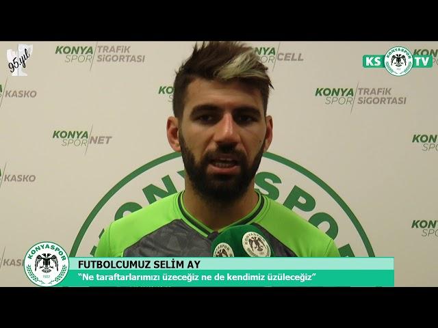 Futbolcumuz Selim Ay: Maçta ne gol yemeyi ne de puan kaybetmeyi düşünmedik