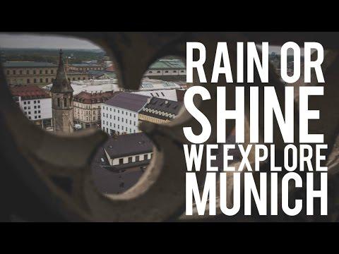EXPLORING MUNICH // TRAVELING RAIN OR SHINE!