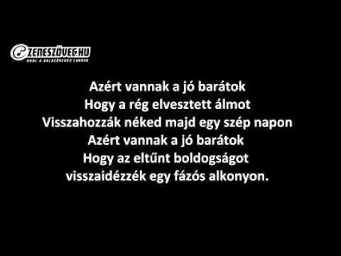 Máté Péter   Azért vannak a jó barátok dalszöveggel   lyric video