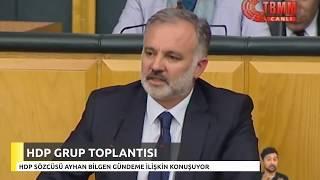 HDP Grup Toplantısı - Ayhan Bilgen grup toplantısında konuştu / 9 Ocak 2018
