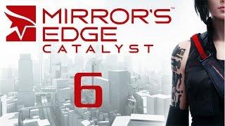 Mirror's Edge Catalyst - Прохождение игры на русском [#6]