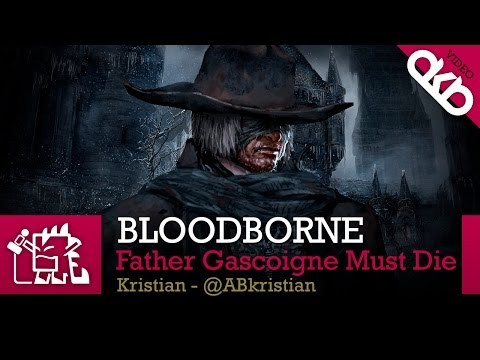 Bloodborne, reacción tras eliminar al Padre Gascoigne