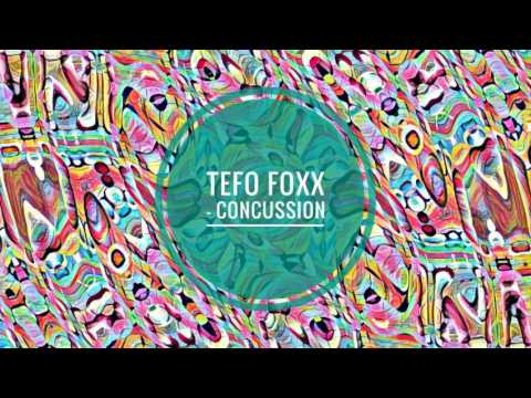 Tefo Foxx - Concussion (Afro Matic Mix)