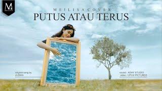 Download Mp3 Meilisa Cover  Putus Atau Terus - Judika